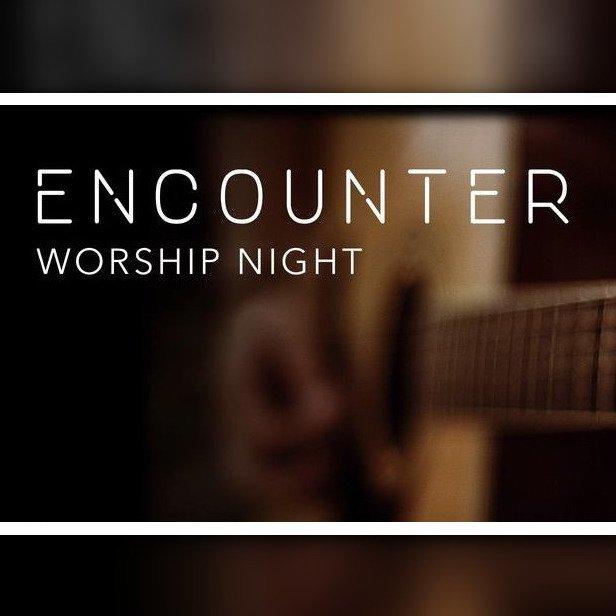 Encounter Worship Night Event